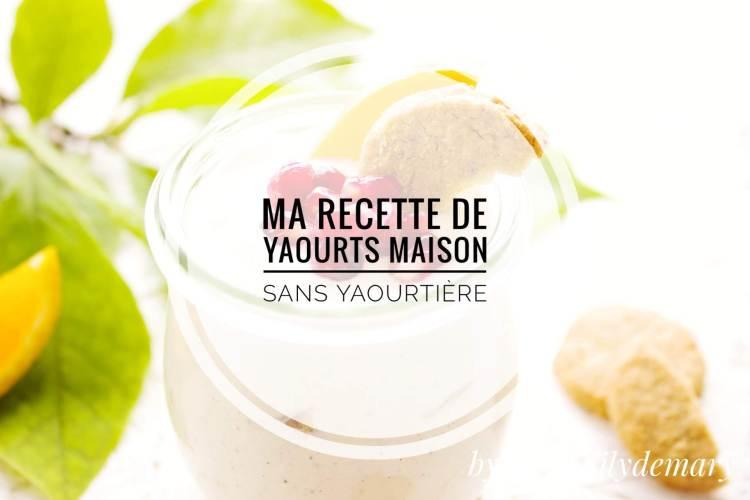 recette yaourt maison sans yaourtière