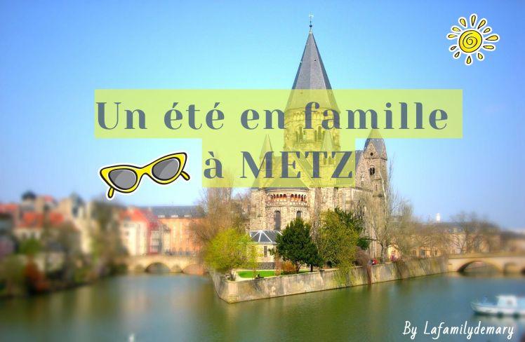 un été en famille à Metz ccl